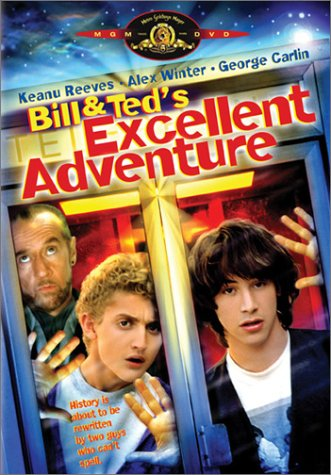 Bill and Ted's Excellent Adventure starring Keanu Reeves